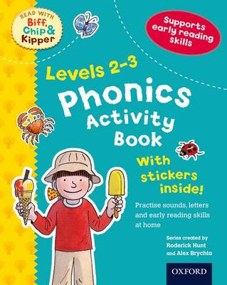 Oxford Reading Tree Read with Biff, Chip, and Kipper: Levels 2-3: Phonics Activity Book by Roderick Hunt, Charlotte Raby