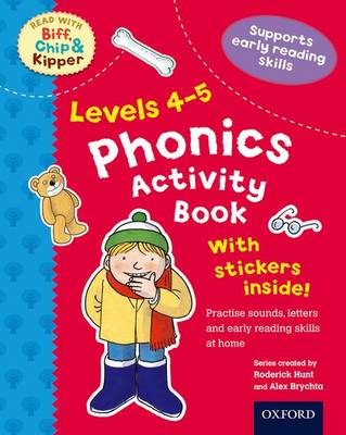Oxford Reading Tree Read with Biff, Chip, and Kipper: Levels 4-5: Phonics Activity Sticker Book by Roderick Hunt, Ms Annemarie Young