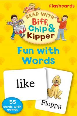 Oxford Reading Tree Read with Biff, Chip, and Kipper: Fun with Words Flashcards by Roderick Hunt, Ms Annemarie Young