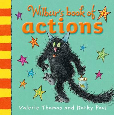 Wilbur's Book of Actions by Valerie Thomas