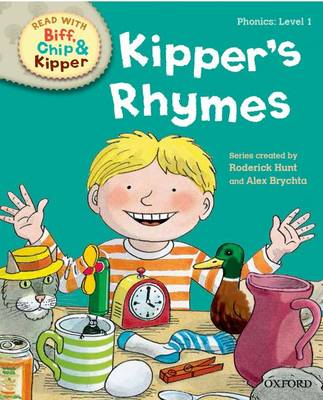Oxford Reading Tree Read with Biff Chip and Kipper: Phonics: Level 1: Kipper's Rhymes by Roderick Hunt