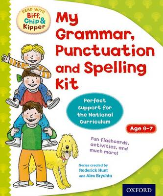 Oxford Reading Tree: Read with Biff, Chip and Kipper: My Grammar, Punctuation and Spelling Kit by Ms Annemarie Young, Roderick Hunt