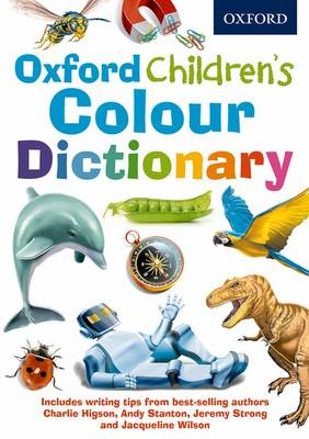 Oxford Children's Colour Dictionary by Oxford Dictionaries