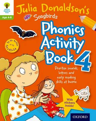 Oxford Reading Tree Songbirds: Julia Donaldson's Songbirds Phonics Activity Book 4 by Julia Donaldson