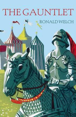 The Gauntlet by Ronald Welch