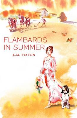 Flambards in Summer by K. M. Peyton
