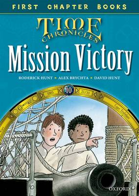 Oxford Reading Tree Read with Biff, Chip and Kipper: Level 11 First Chapter Books: Mission Victory by Roderick Hunt, David Hunt