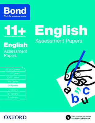 Bond 11+: English: Assessment Papers 8-9 Years by Sarah Lindsay, Bond