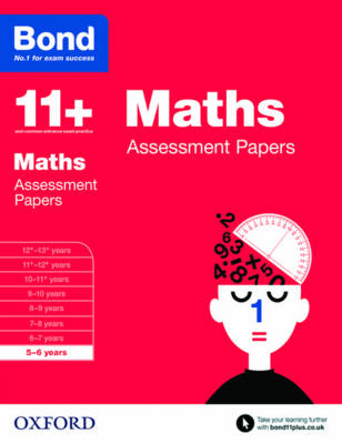 Bond 11+: Maths: Assessment Papers 5-6 Years by L. J. Frobisher, Anne Frobisher, Bond