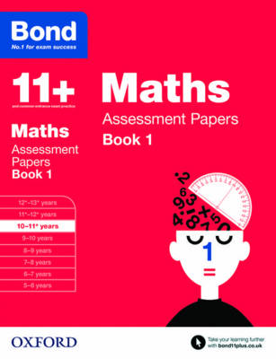 Bond 11+: Maths: Assessment Papers 10-11 Years by J. M. Bond, Andrew Baines, Bond