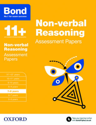 Bond 11+: Non Verbal Reasoning: Assessment Papers 7-8 Years by Andrew Baines, Bond