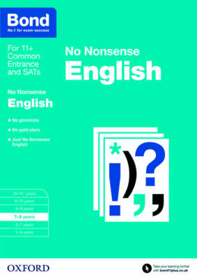Bond 11+: English: No Nonsense 7-8 Years by Frances Orchard, Bond