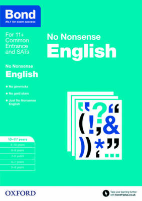 Bond: English: No Nonsense 10-11 Years by Frances Orchard, Helen Hadley, Bond
