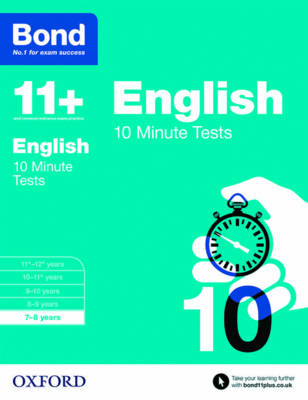 Bond 11+: English: 10 Minute Tests 7-8 Years by Sarah Lindsay, Bond