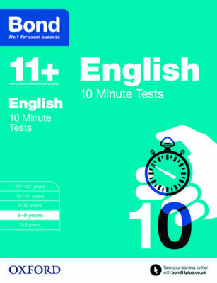 Bond 11+: English: 10 Minute Tests 8-9 Years by Sarah Lindsay, Bond