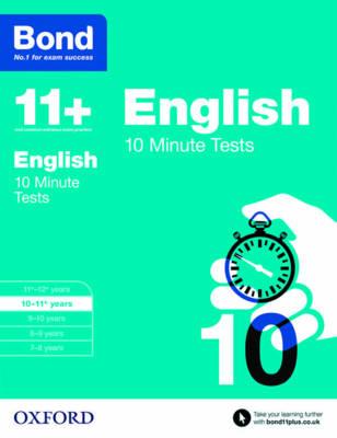 Bond 11+: English: 10 Minute Tests 10-11 Years by Sarah Lindsay, Bond