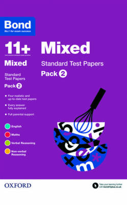 Bond 11+: Mixed: Standard Test Papers Pack 2 by Frances Down, Sarah Lindsay, Alison Primrose, Bond