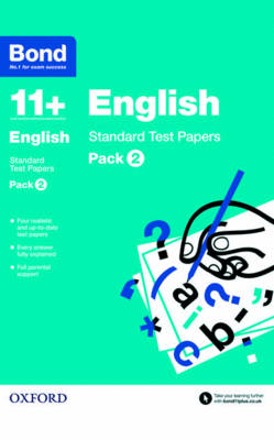 Bond 11+: English: Standard Test Papers 9-11 Years by Sarah Lindsay, Bond