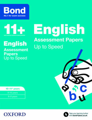 Bond 11+: English: Up to Speed Papers 10-11 Years by Frances Down, Alison Primrose, Bond