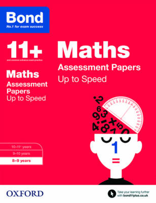 Bond 11+: Maths: Up to Speed Papers 8-9 Years by Frances Down, Alison Primrose, Bond