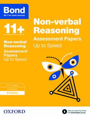 Bond 11+: Non-Verbal Reasoning: Up to Speed Papers 8-9 Years by Alison Primrose, Bond