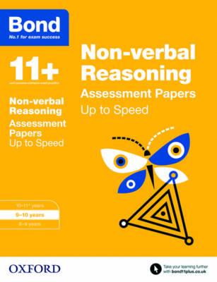 Bond 11+: Non-Verbal Reasoning: Up to Speed Papers 9-10 Years by Frances Down, Alison Primrose, Bond