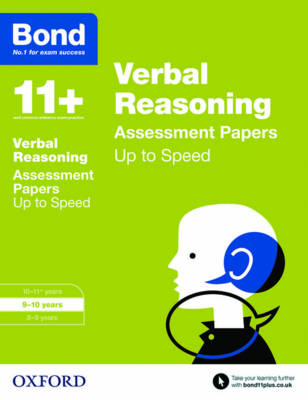 Bond 11+: Verbal Reasoning: Up to Speed Papers 9-10 Years by Frances Down, Alison Primrose, Bond
