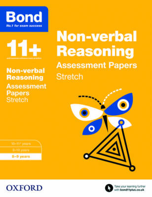 Bond 11+: Non-Verbal Reasoning: Stretch Papers 8-9 Years by Karen Morrison, Frances Down, Alison Primrose, Sarah Lindsay