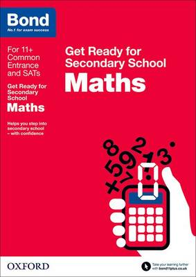 Bond 11+: Maths: Get Ready for Secondary School by Andrew Baines, Bond