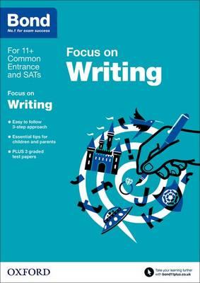 Bond 11+: English: Focus on Writing 9-11 Years by Michellejoy Hughes, Bond