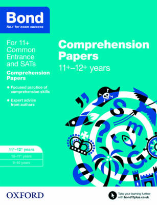 Bond 11+: English: Comprehension Papers 11-12 Years by Michellejoy Hughes, Bond