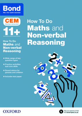 Bond 11+: CEM How to Do: Maths and Non-Verbal Reasoning by Alison Primrose, Bond