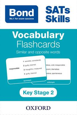 Bond SATs Skills: Vocabulary Flashcards: Similar and Opposite Words by Michellejoy Hughes, Bond