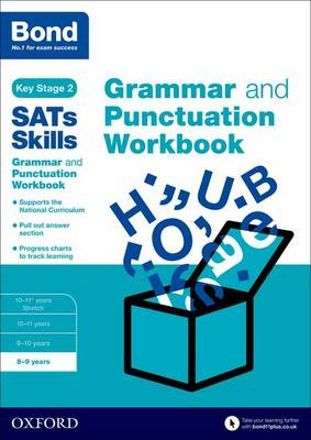 Bond SATs Skills: Grammar and Punctuation Workbook 8-9 Years by Michellejoy Hughes, Bond