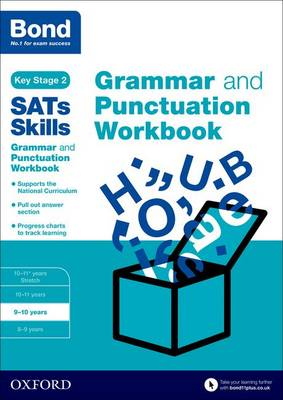 Bond SATs Skills: Grammar and Punctuation Workbook 9-10 Years by Michellejoy Hughes, Bond