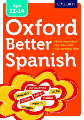 Oxford Better Spanish by Oxford Dictionaries