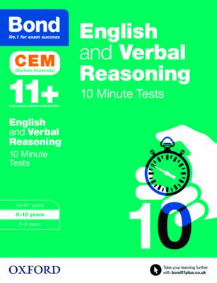 Bond 11+: English & Verbal Reasoning: CEM 10 Minute Tests 9-10 Years by Michellejoy Hughes, Bond