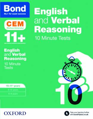 Bond 11+: English & Verbal Reasoning: CEM 10 Minute Tests 10-11 Years by Michellejoy Hughes, Bond