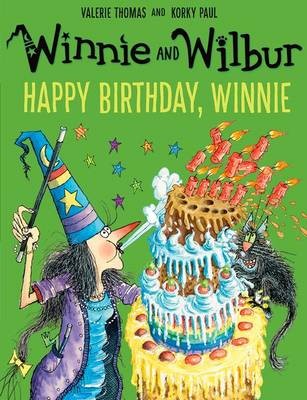 Winnie and Wilbur: Happy Birthday, Winnie by Valerie Thomas