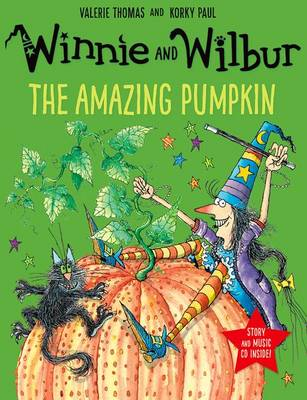 Winnie and Wilbur: The Amazing Pumpkin by Valerie Thomas