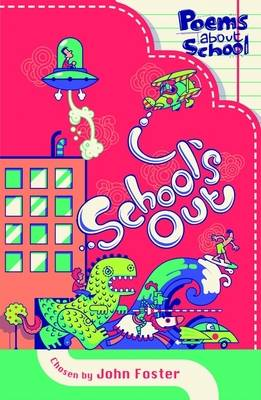 School's Out by John Foster