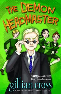 The Demon Headmaster - 1 by Gillian Cross