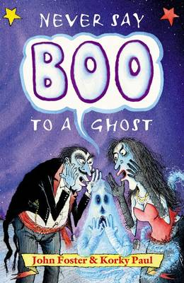 Never Say Boo to a Ghost by Korky Paul