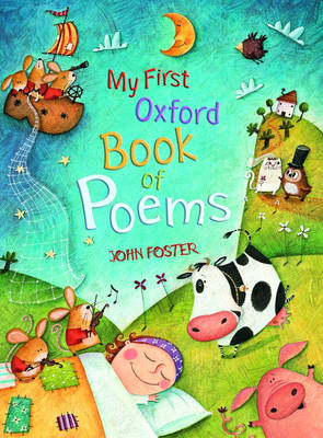 My First Oxford Book Of Poems by John Foster