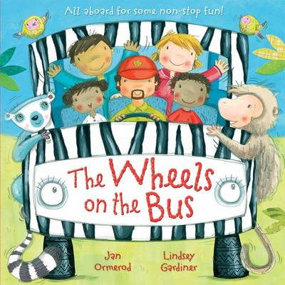 The Wheels on the Bus by Jan Ormerod