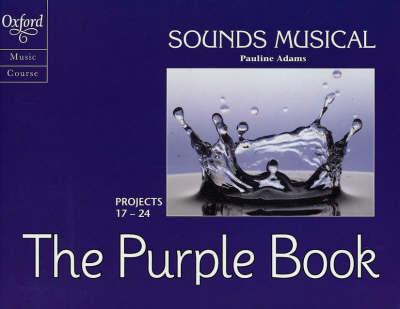 Sounds Musical: Sounds Musical Pupils' Set by Pauline Adams