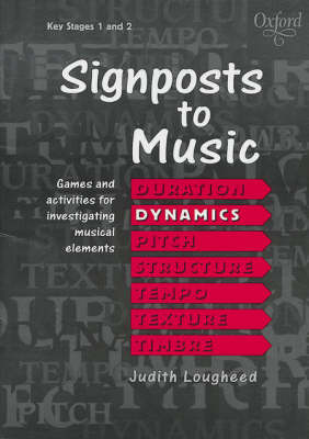 Signposts to Music Dynamics Dynamics by Judith Lougheed