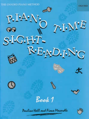 Piano Time Sightreading Book 1 by Pauline Hall, Fiona Macardle