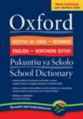 Oxford Bilingual School Dictionary Northern Sotho and English by M. Mogodi, G.M. de Schryver