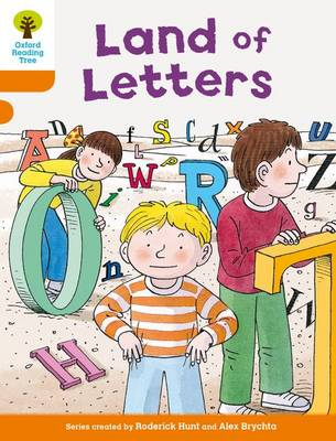 Oxford Reading Tree Biff, Chip and Kipper Stories Decode and Develop: Level 6: Land of Letters by Roderick Hunt, Paul Shipton